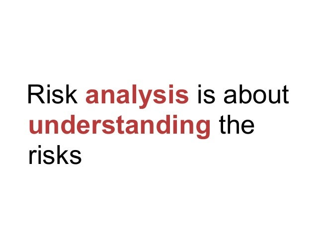Analyze legal risks ! Controls assessment: effectiveness ! Likelihood: probability estimation ! Consequences: impact analy...