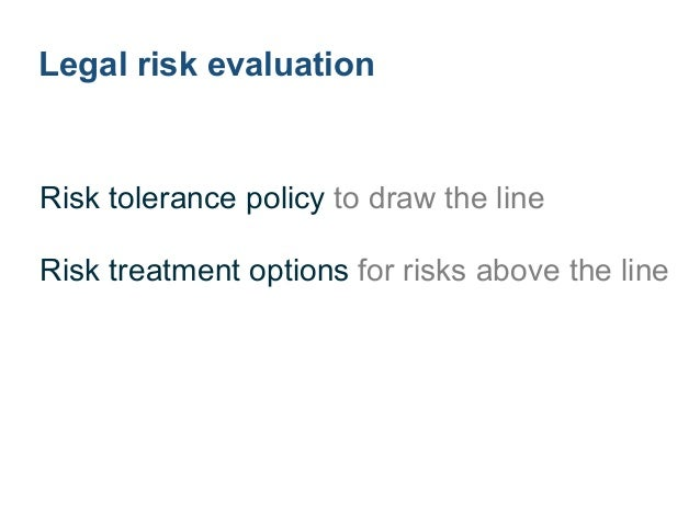 Legal risk tolerance policy