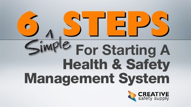 6 STEPS For Starting A Health & Safety Management System