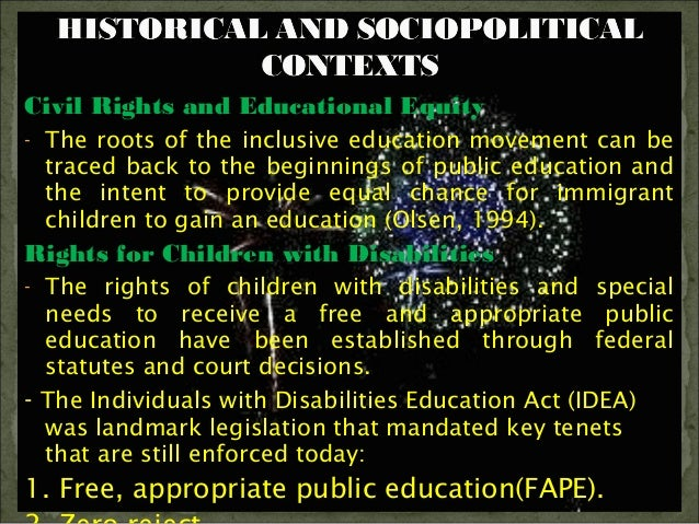 the implementation of the legislation on inclusive education of children with disabilities Input from legislation and litigation  with the passage of the education for all handicapped children act (pl 94-142)  with disabilities education act of 1990.