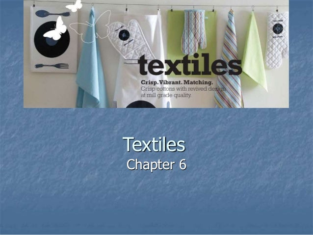 Textiles Chapter 6