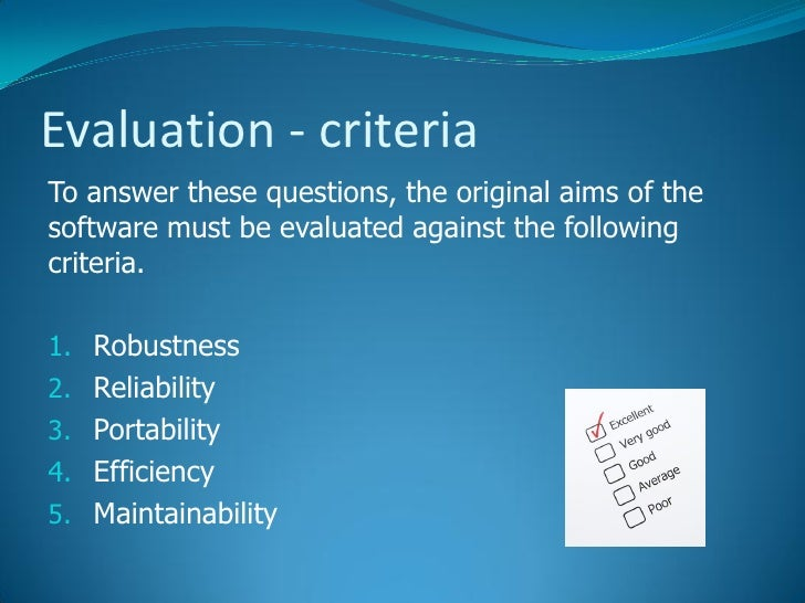 6 The Software Development Process Evaluation – Software Evaluation