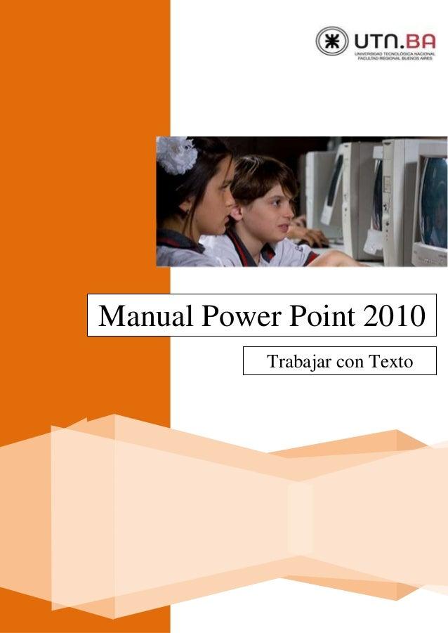 Manual Power Point 2010 Trabajar con Texto