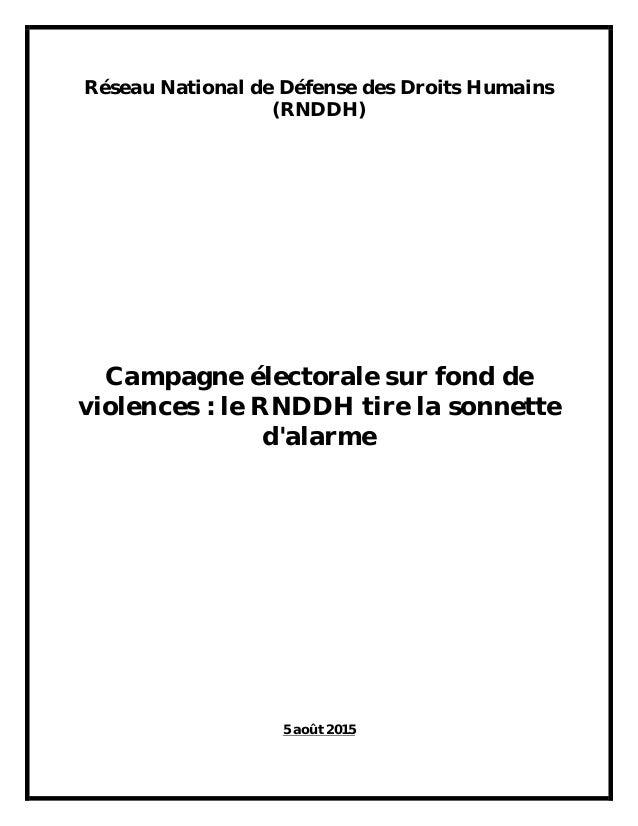 Réseau National de Défense des Droits Humains (RNDDH) Campagne électorale sur fond de violences : le RNDDH tire la sonnett...