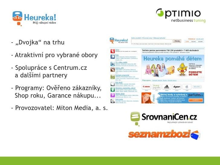 """- """"Dvojka"""" na trhu - Atraktivní pro vybrané obory - Spolupráce s Centrum.cz   a dalšími partnery - Programy: Ověřeno zákaz..."""