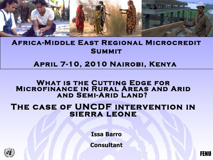 What is the Cutting Edge for Microfinance in Rural Areas and Arid and Semi-Arid Land?   The case of UNCDF intervention in ...