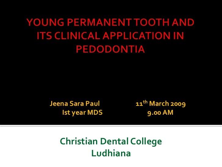 Jeena Sara Paul    11th March 2009   Ist year MDS        9.00 AM  Christian Dental College          Ludhiana