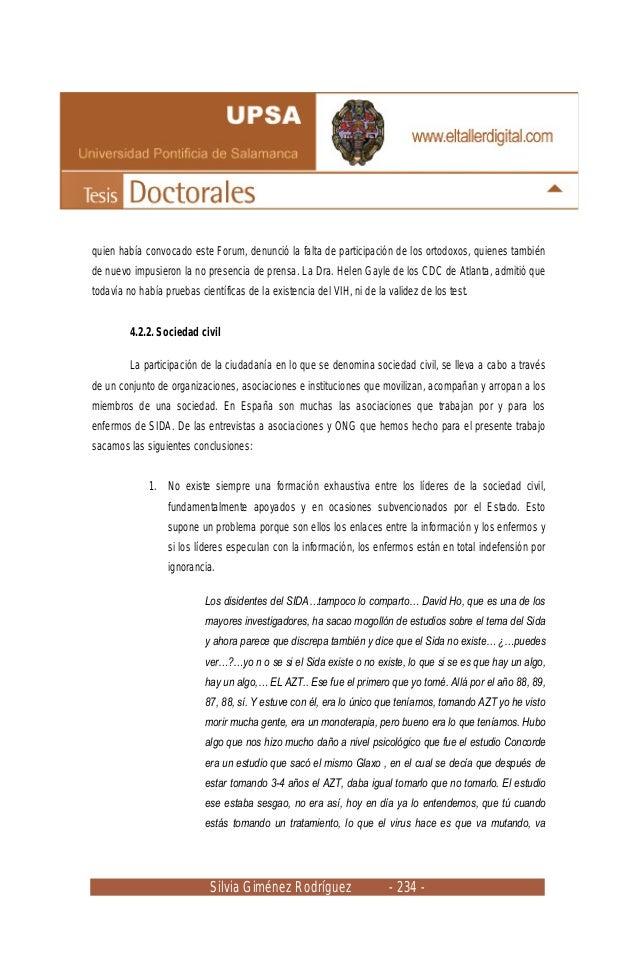 Silvia Giménez Rodríguez - 234 - quien había convocado este Forum, denunció la falta de participación de los ortodoxos, qu...