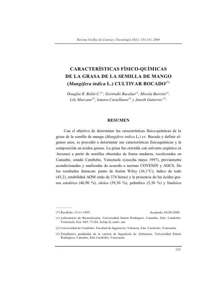 Revista Unellez de Ciencia y Tecnología 18(1): 131-141. 2000       CARACTERÍSTICAS FÍSICO-QUÍMICAS      DE LA GRASA DE LA ...