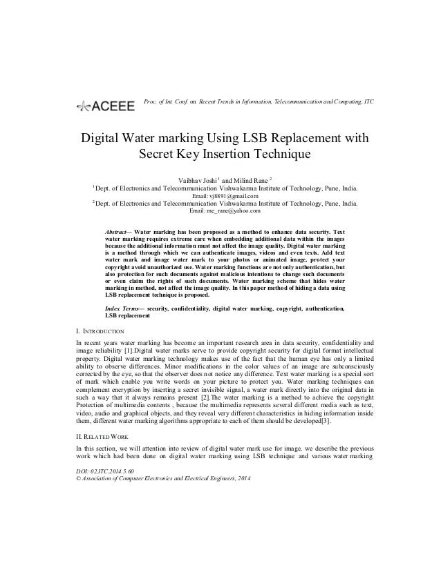 Digital Water marking Using LSB Replacement with Secret Key Insertion Technique Vaibhav Joshi 1 and Milind Rane 2 1 Dept. ...