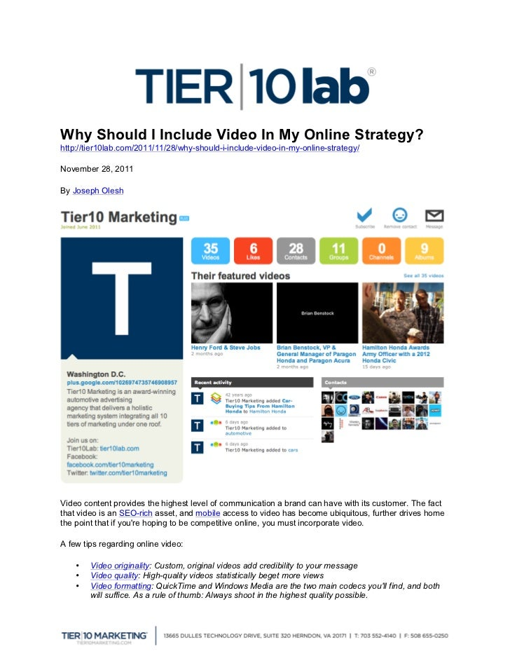 Why Should I Include Video In My Online Strategy?http://tier10lab.com/2011/11/28/why-should-i-include-video-in-my-online-...