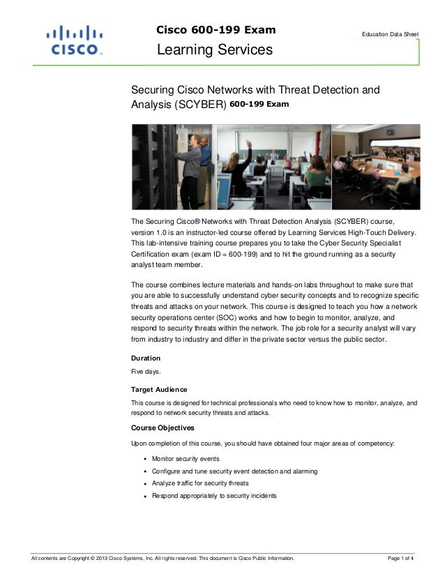 Cisco 600-199 Exam  Education Data Sheet  Learning Services Securing Cisco Networks with Threat Detection and Analysis (SC...