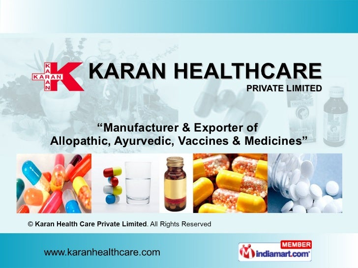 "KARAN HEALTHCARE PRIVATE LIMITED "" Manufacturer & Exporter of  Allopathic, Ayurvedic, Vaccines & Medicines"""