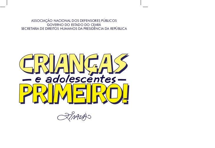 ASSOCIAÇÃO NACIONAL DOS DEFENSORES PÚBLICOS                           GOVERNO DO ESTADO DO CEARÁ            SECRETARIA DE ...
