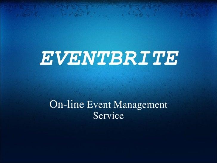 EVENTBRITE On-line Event Management Service