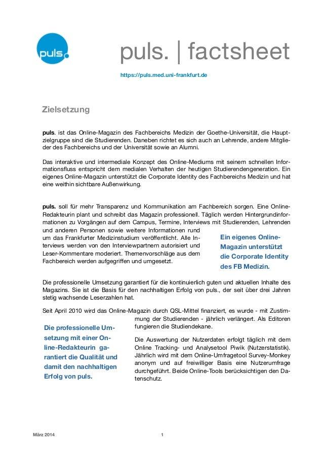 puls. | factsheet    https://puls.med.uni-frankfurt.de ! ! Zielsetzung ! puls. ist das Online-Magazin des Fachbereichs M...