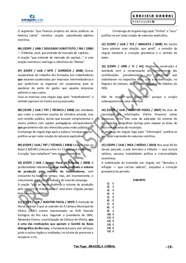 """Fan Page: GRASIELA CABRAL -19- O segmento """"que financia projetos de obras públicas na América Latina"""" constitui oração sub..."""