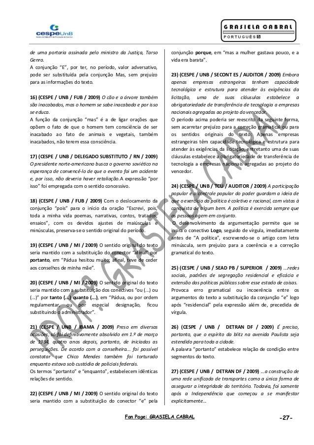"""Fan Page: GRASIELA CABRAL -27- de uma portaria assinada pelo ministro da Justiça, Tarso Genro. A conjunção """"E"""", por ter, n..."""