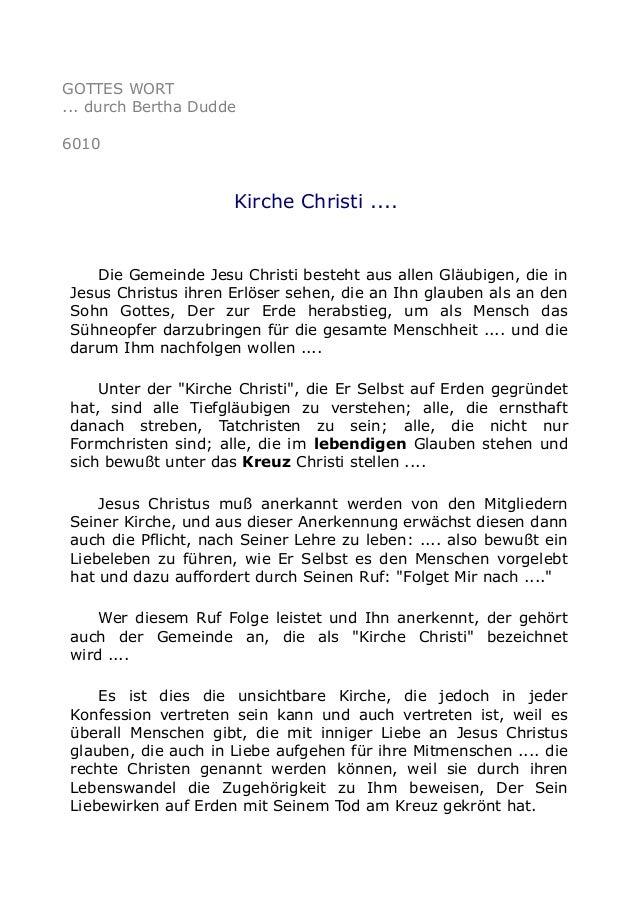 GOTTES WORT  ... durch Bertha Dudde  6010  Kirche Christi ....  Die Gemeinde Jesu Christi besteht aus allen Gläubigen, die...