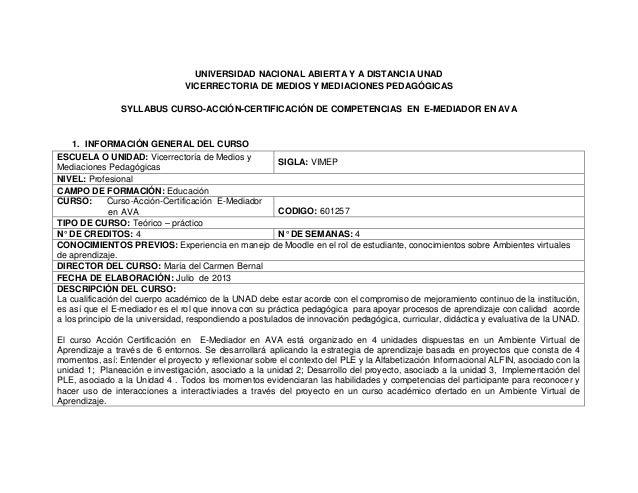 UNIVERSIDAD NACIONAL ABIERTA Y A DISTANCIA UNAD  VICERRECTORIA DE MEDIOS Y MEDIACIONES PEDAGÓGICAS  SYLLABUS CURSO-ACCIÓN-...