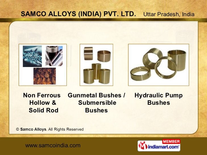 Gunmetal Bushes / Submersible Bushes Non Ferrous  Hollow & Solid Rod Hydraulic Pump Bushes