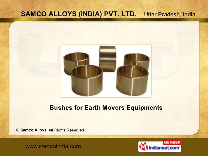 Bushes for Earth Movers Equipments