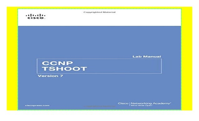 CCNP TSHOOT Lab Manual