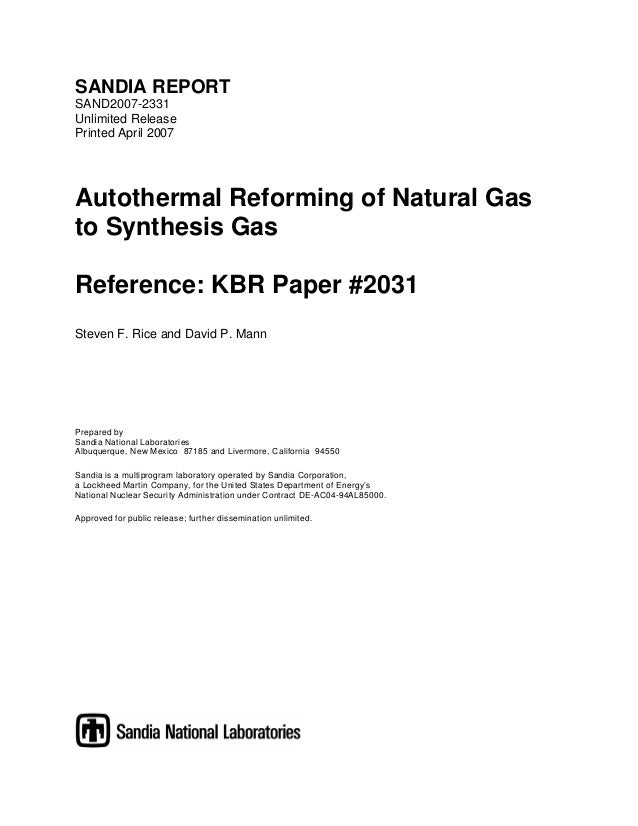 SANDIA REPORT SAND2007-2331 Unlimited Release Printed April 2007  Autothermal Reforming of Natural Gas to Synthesis Gas Re...