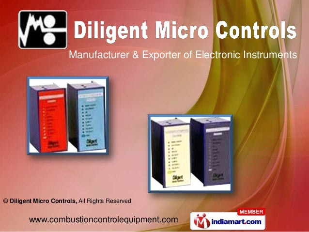 Manufacturer & Exporter of Electronic Instruments© Diligent Micro Controls, All Rights Reserved         www.combustioncont...