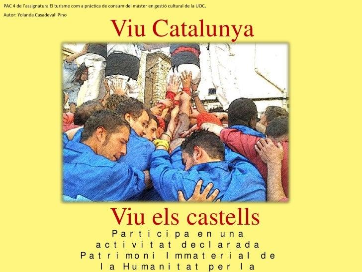 PAC 4 de l'assignatura El turisme com a pràctica de consum del màster en gestió cultural de la UOC .Autor: Yolanda Casadev...