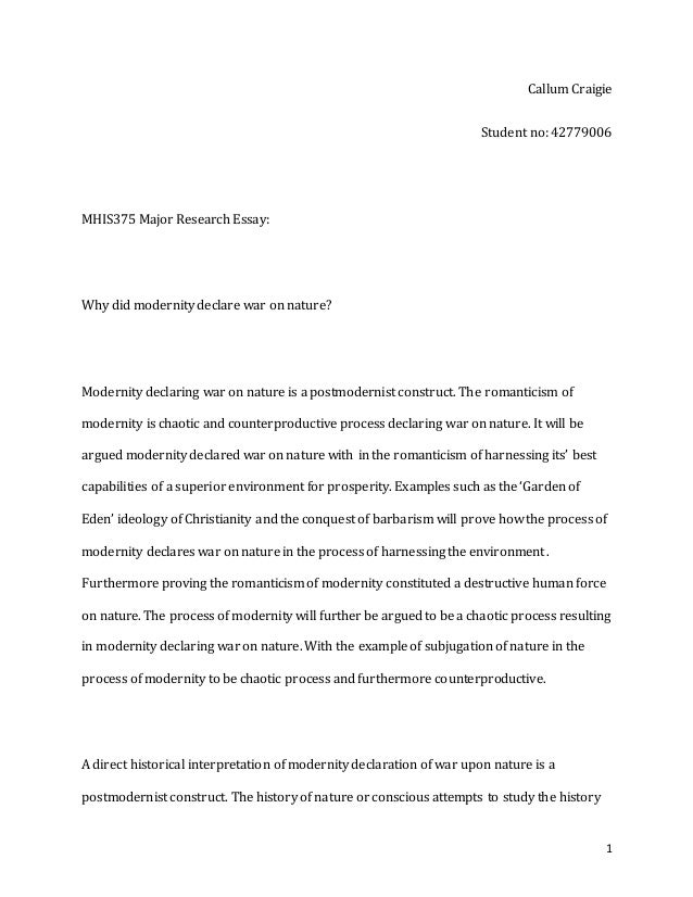 mhis major essay 1 callum craigie student no 42779006 mhis375 major research essay why did modernity declare