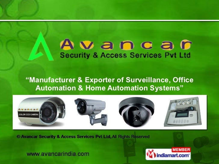""""""" Manufacturer & Exporter of Surveillance, Office Automation & Home Automation Systems"""""""