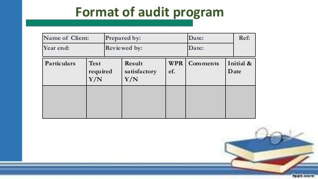 Presentation 3 - Audit Program & Procedure