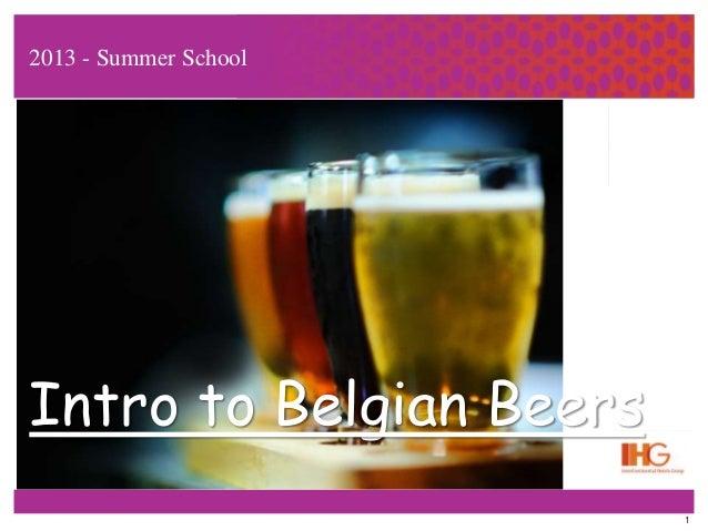 1 2013 - Summer School Intro to Belgian Beers