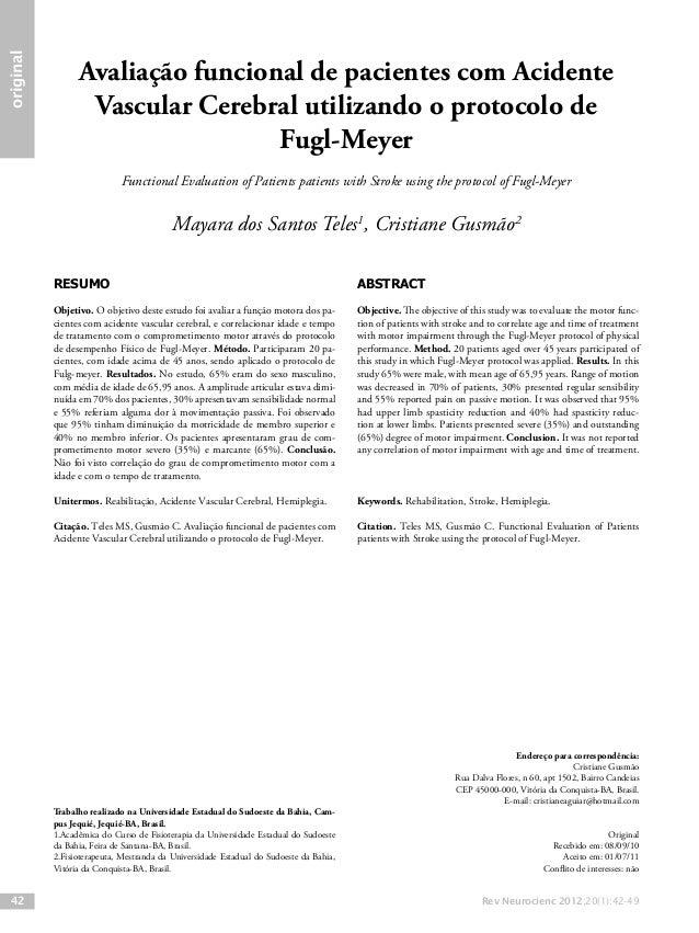 Rev Neurocienc 2012;20(1):42-49 original 42 RESUMO Objetivo. O objetivo deste estudo foi avaliar a função motora dos pa- c...