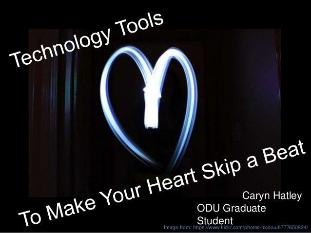Caryn Hatley Caryn Hatley ODU Graduate StudentImage from: https://www.flickr.com/photos/nicoou/6777650824/