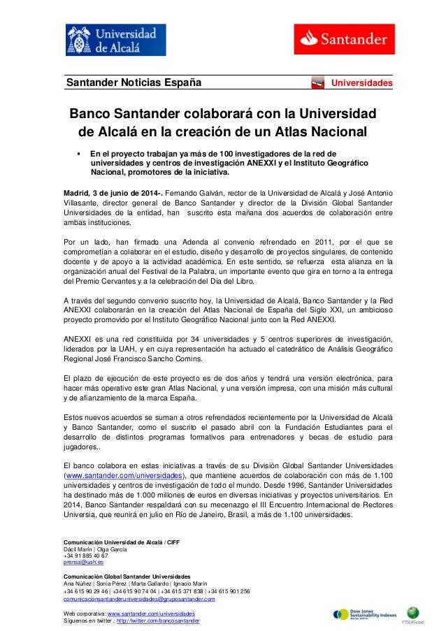 Comunicación Universidad de Alcalá / CIFF Dácil Marín   Olga García +34 91 885 40 67 prensa@uah.es Comunicación Global San...