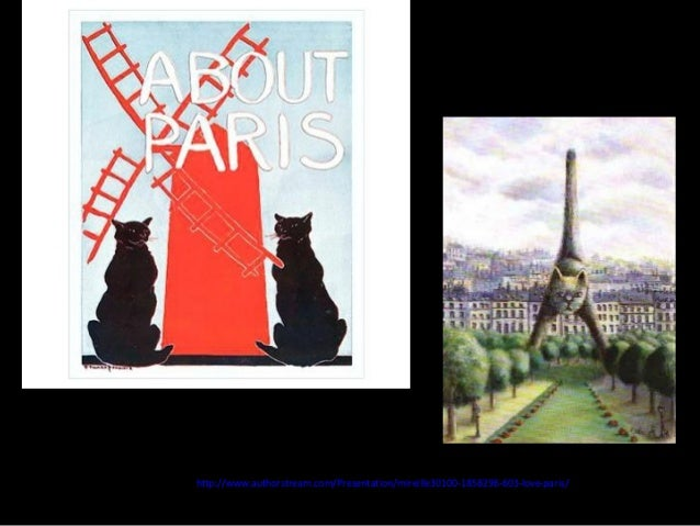 http://www.authorstream.com/Presentation/mireille30100-1858296-603-love-paris/