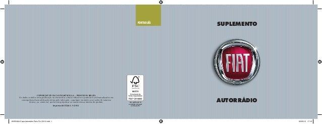 SUPLEMENTO AUTORRÁDIO PORTUGUÊS Impresso 60355464 - V/2012 COPYRIGHT BY FIAT AUTOMÓVEIS S.A. - PRINTED IN BRAZIL Os dados ...