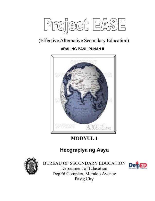 ARALING PANLIPUNAN II (Effective Alternative Secondary Education) MODYUL 1 Heograpiya ng Asya BUREAU OF SECONDARY EDUCATIO...