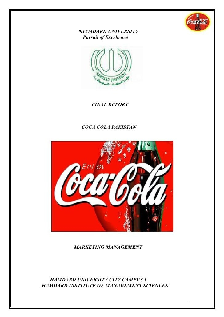 HAMDARD UNIVERSITY             Pursuit of Excellence                FINAL REPORT            COCA COLA PAKISTAN          MA...