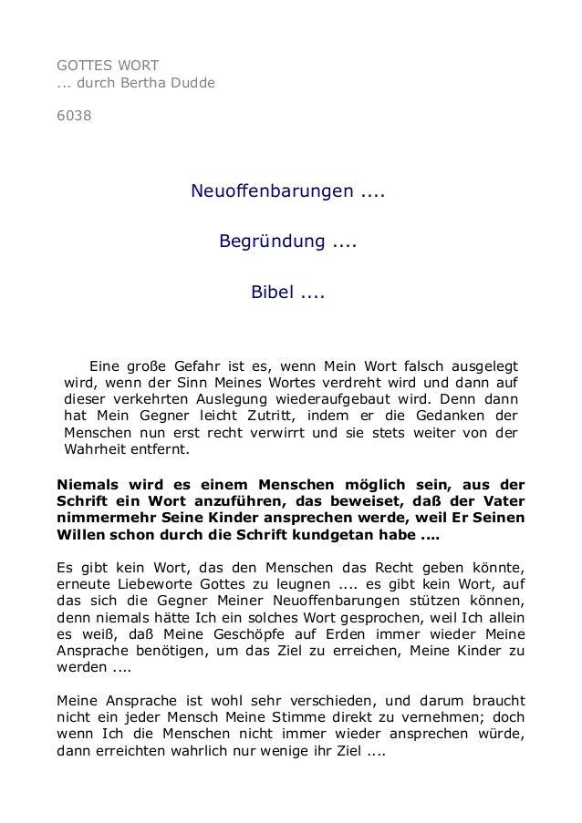 GOTTES WORT  ... durch Bertha Dudde  6038  Neuoffenbarungen ....  Begründung ....  Bibel ....  Eine große Gefahr ist es, w...