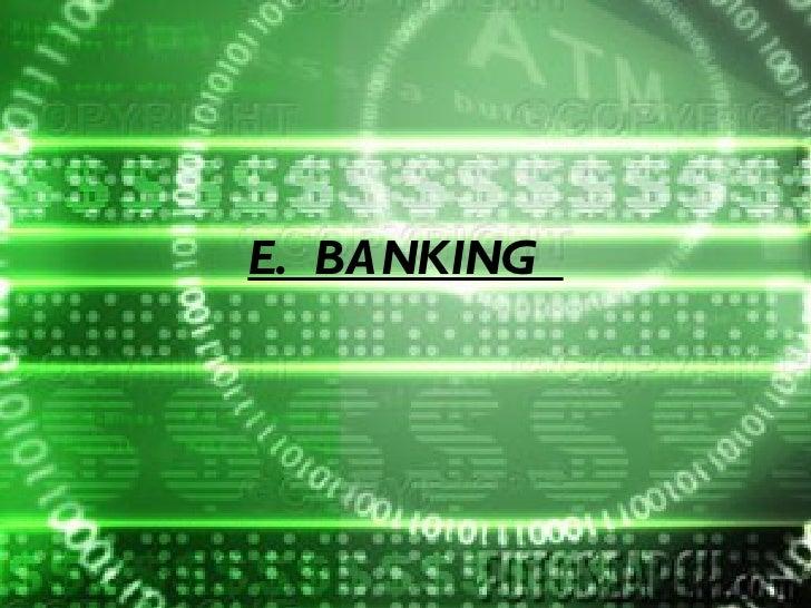 E. BANKING