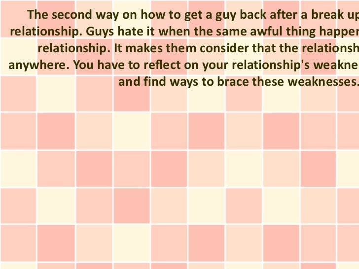 how to get a relationship back after break up