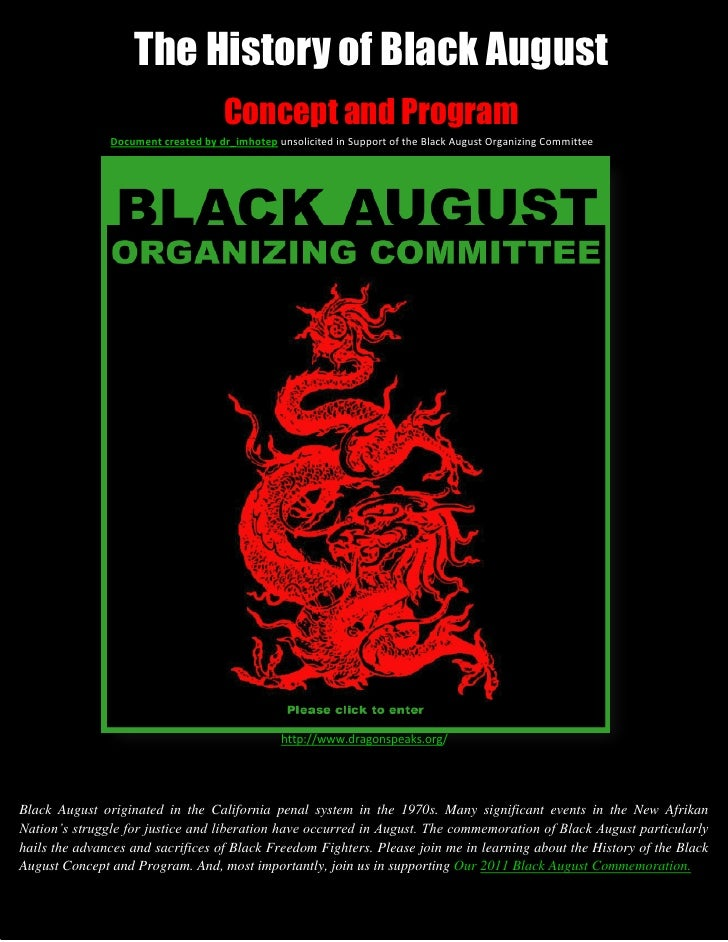 The History of Black August                                     Concept and Program               Document created by dr_i...