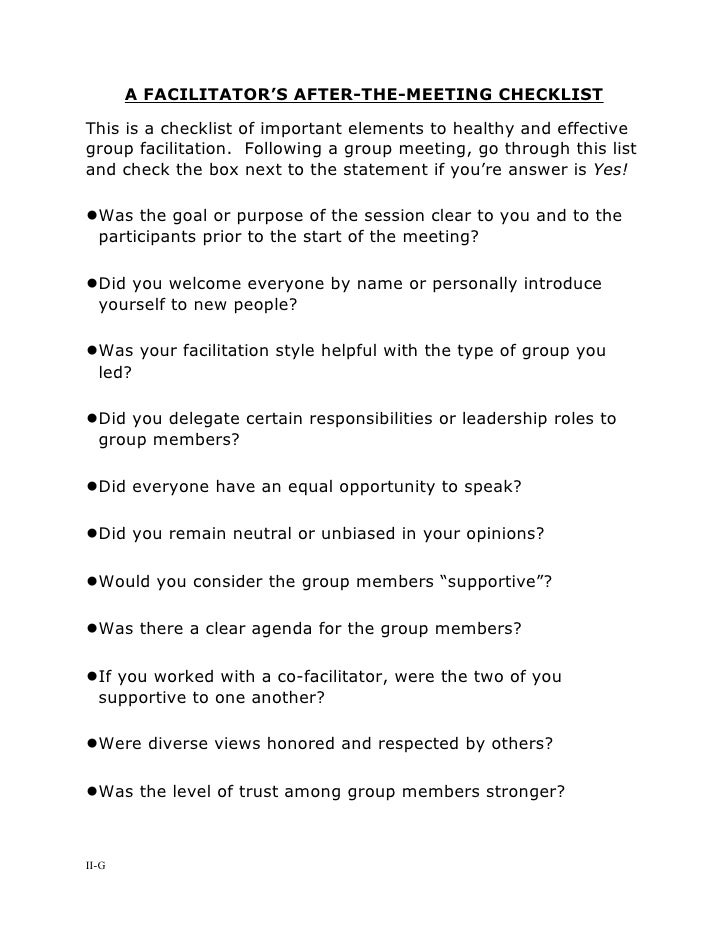A FACILITATOR'S AFTER-THE-MEETING CHECKLIST  This is a checklist of important elements to healthy and effective group faci...