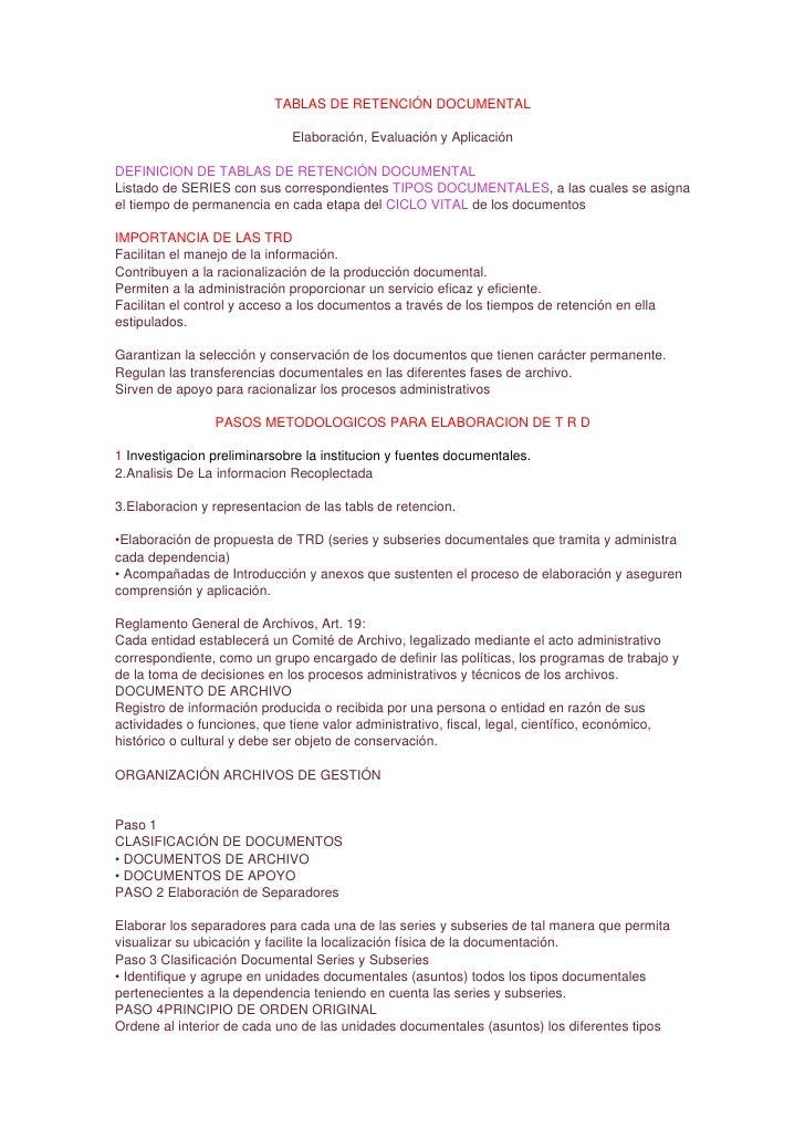 TABLAS DE RETENCIÓN DOCUMENTAL                             Elaboración, Evaluación y AplicaciónDEFINICION DE TABLAS DE RET...