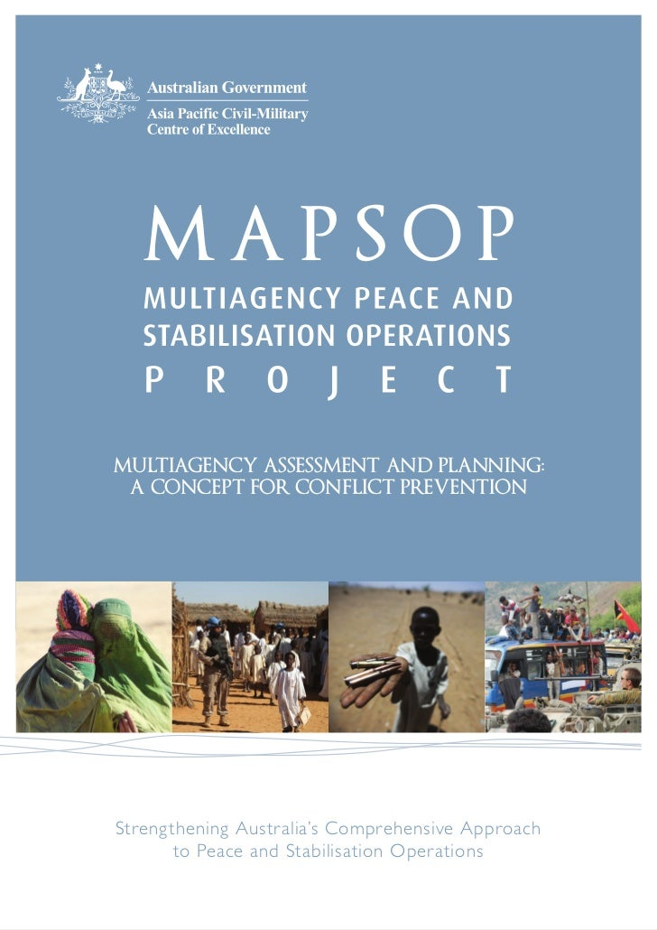MULTIAGENCY ASSESSMENT AND PLANNING: A CONCEPT FOR CONFLICT PREVENTIONStrengthening Australia's Comprehensive Approach    ...