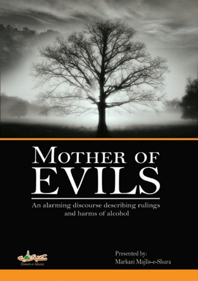 ‫¿/ں‬T± ‫ں‬PŠçÎ‫<ا‬ şZMother of Evils(An alarming discourse describing rulings andharms of alcohol)Presented by:Markazi Ma...