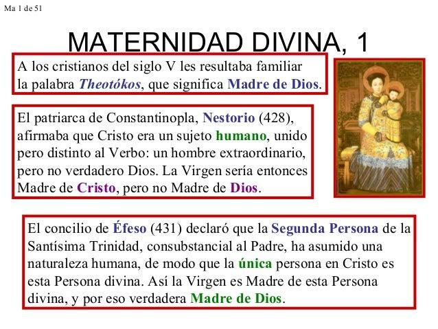 MATERNIDAD DIVINA, 1 A los cristianos del siglo V les resultaba familiar la palabra Theotókos, que significa Madre de Dios...